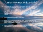 un environnement perturb21