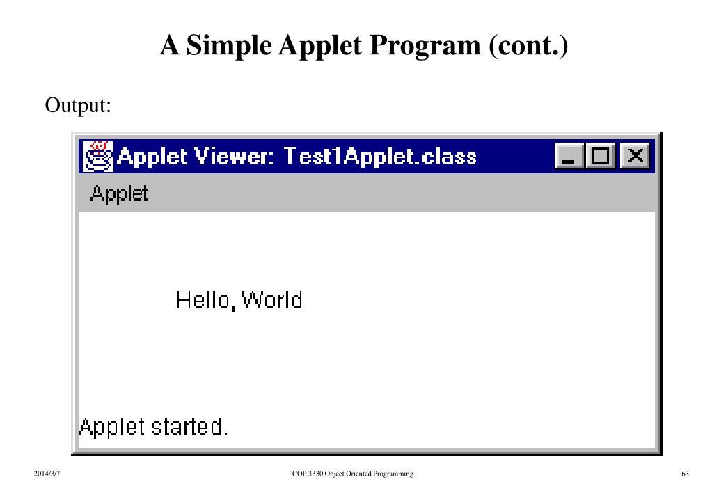 A Simple Applet Program (cont.)