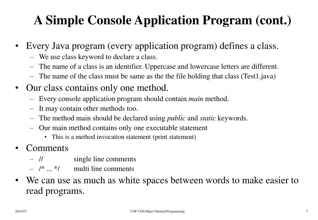 A Simple Console Application Program (cont.)