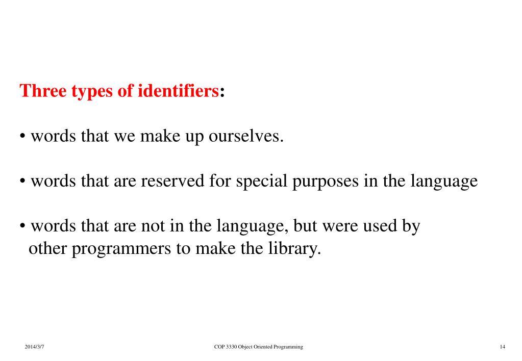 Three types of identifiers