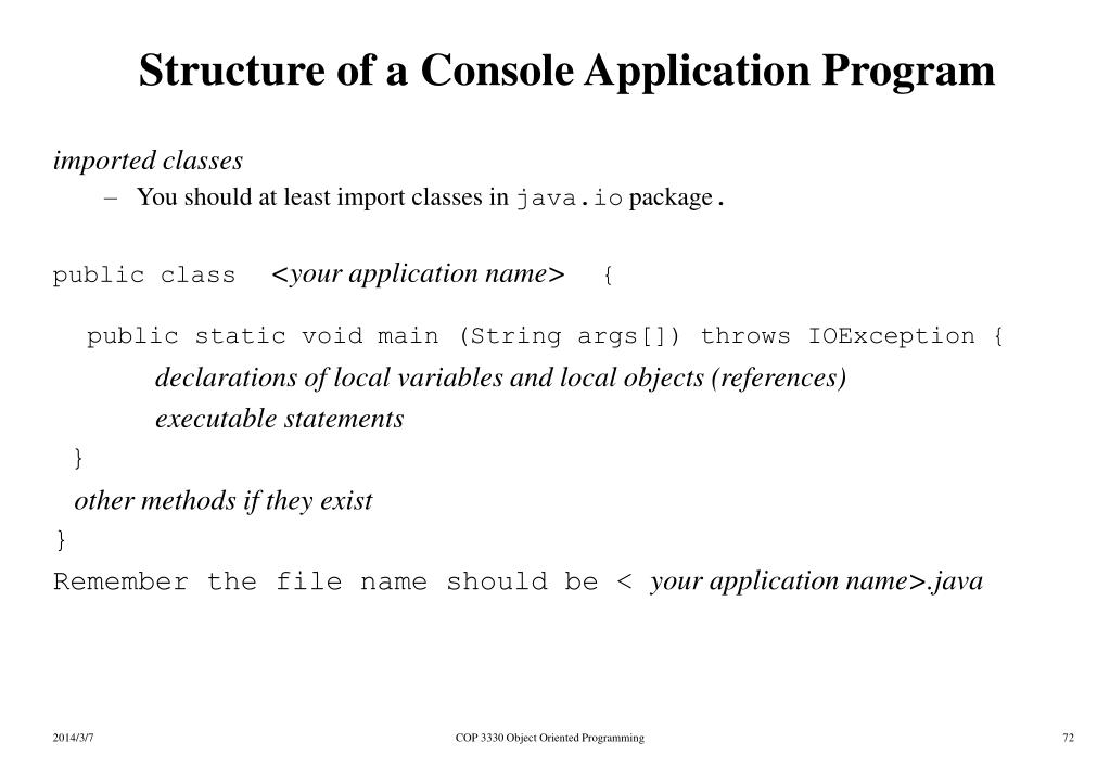Structure of a Console Application Program