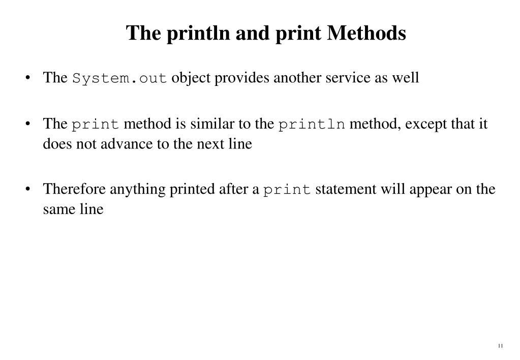 The println and print Methods