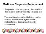 medicare diagnosis requirement