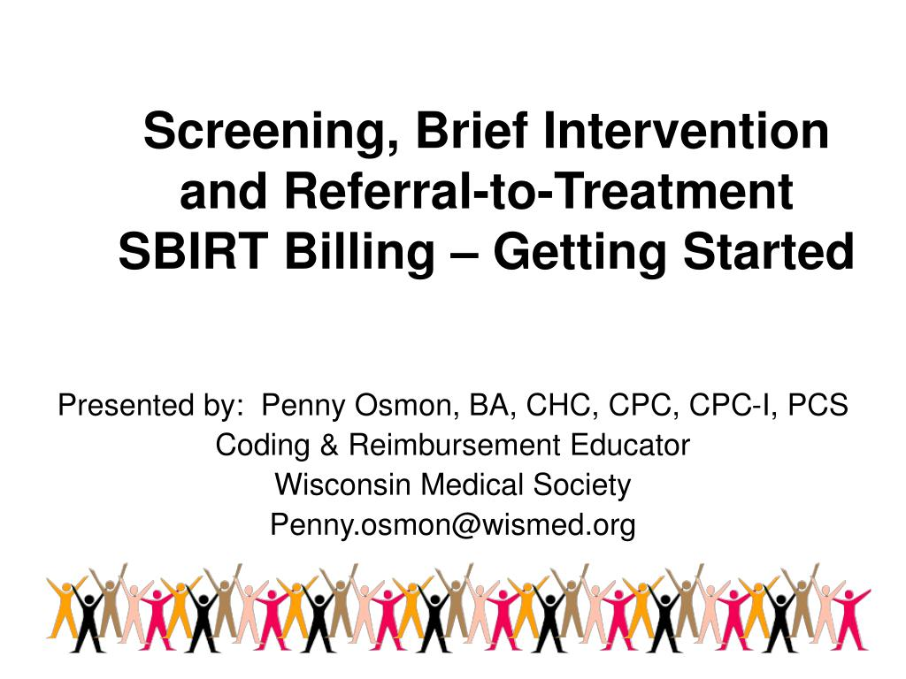 screening brief intervention and referral to treatment sbirt billing getting started l.