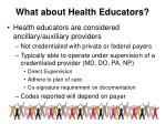 what about health educators