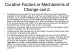 curative factors or mechanisms of change con d