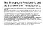 the therapeutic relationship and the stance of the therapist con d