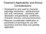 treatment applicability and ethical considerations
