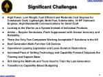 significant challenges