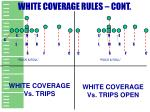 white coverage rules cont