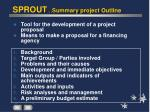 sprout summary project outline