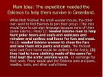 main idea the expedition needed the eskimos to help them survive in greenland