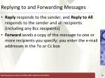 replying to and forwarding messages