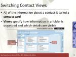 switching contact views