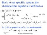back to our specific system the characteristic equation is defined as