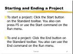 starting and ending a project