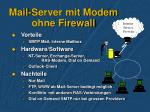 mail server mit modem ohne firewall