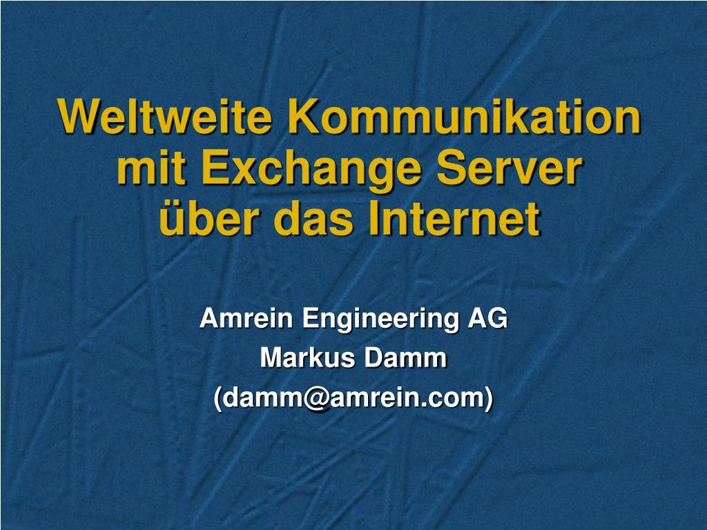 weltweite kommunikation mit exchange server ber das internet l.