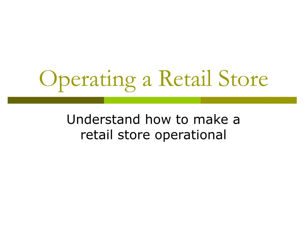 operating a retail store l.