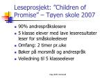 leseprosjekt children of promise t yen skole 2007