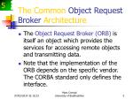 the common object request broker architecture5