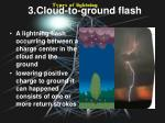 3 cloud to ground flash