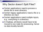 why sector doesn t split files