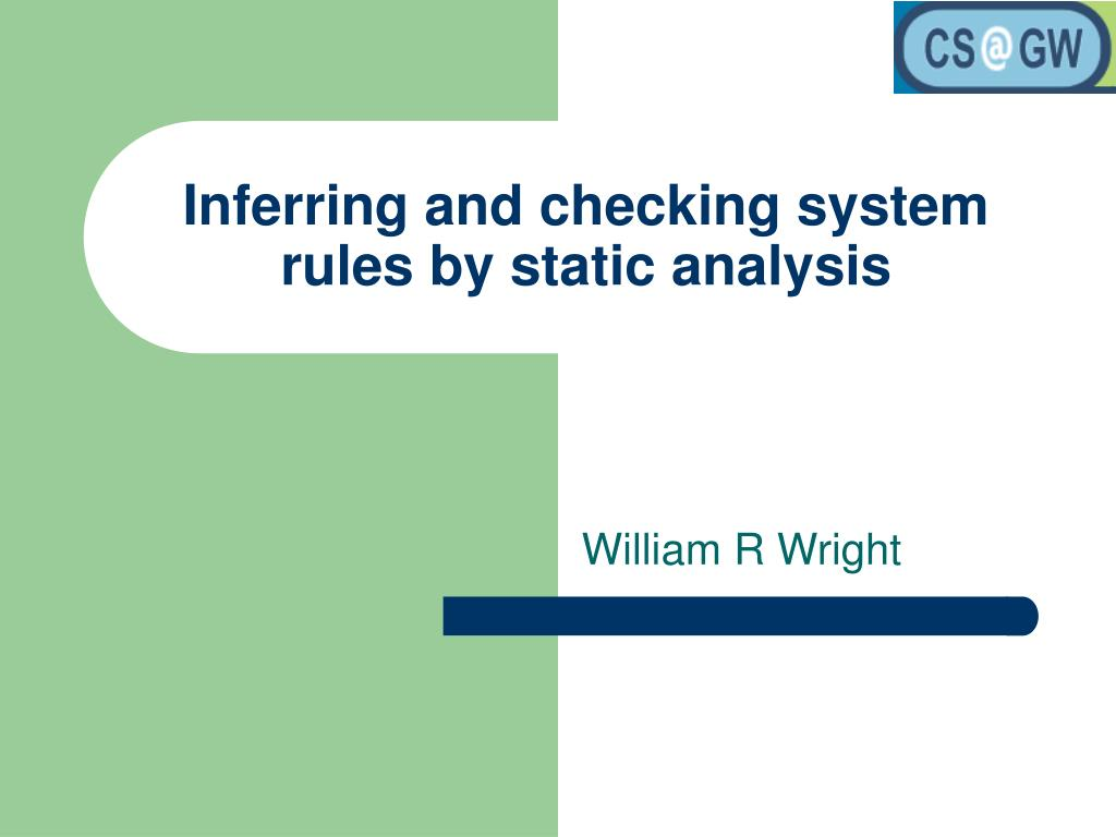 inferring and checking system rules by static analysis l.