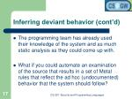 inferring deviant behavior cont d