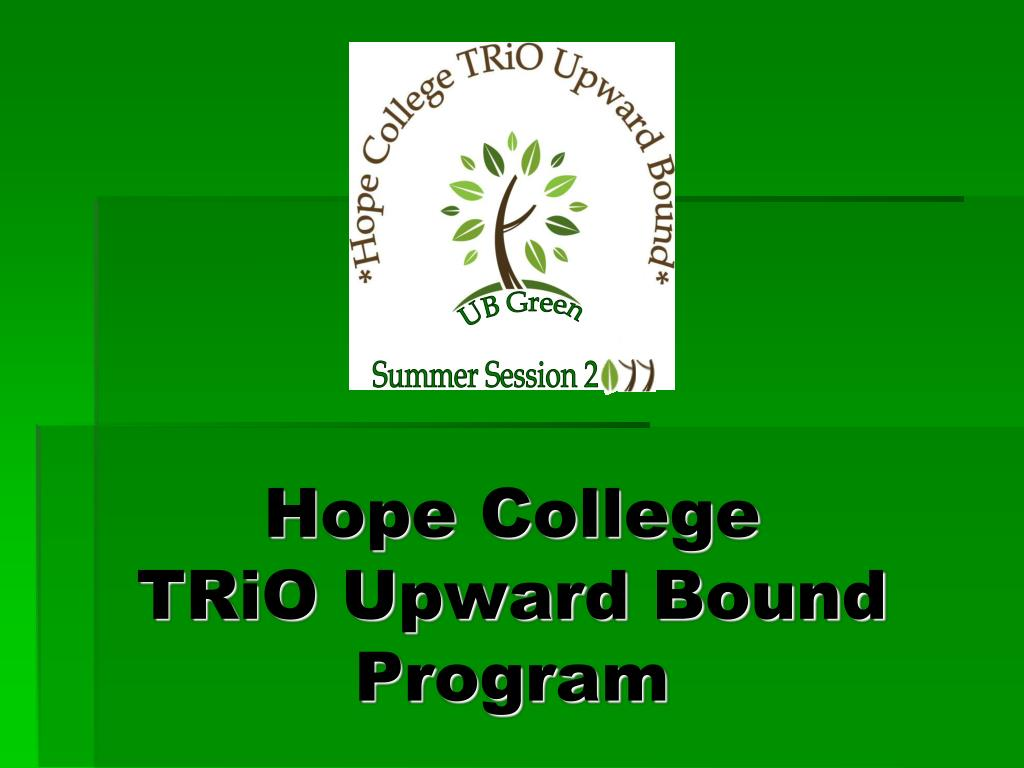 hope college trio upward bound program l.