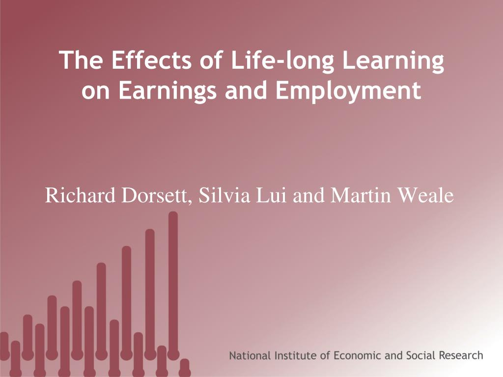 the effects of life long learning on earnings and employment l.