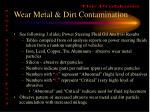 wear metal dirt contamination