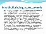 innodb flush log at trx commit