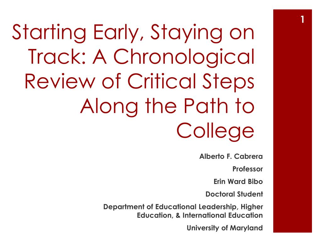 starting early staying on track a chronological review of critical steps along the path to college l.