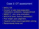case 2 ot assessment
