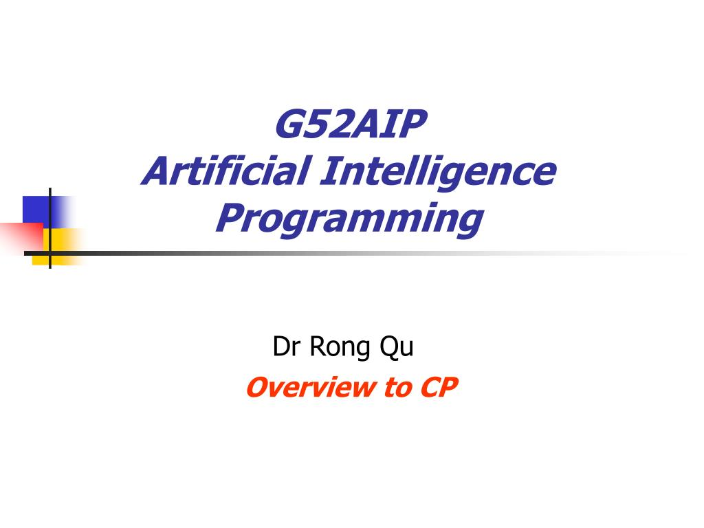 g52aip artificial intelligence programming l.