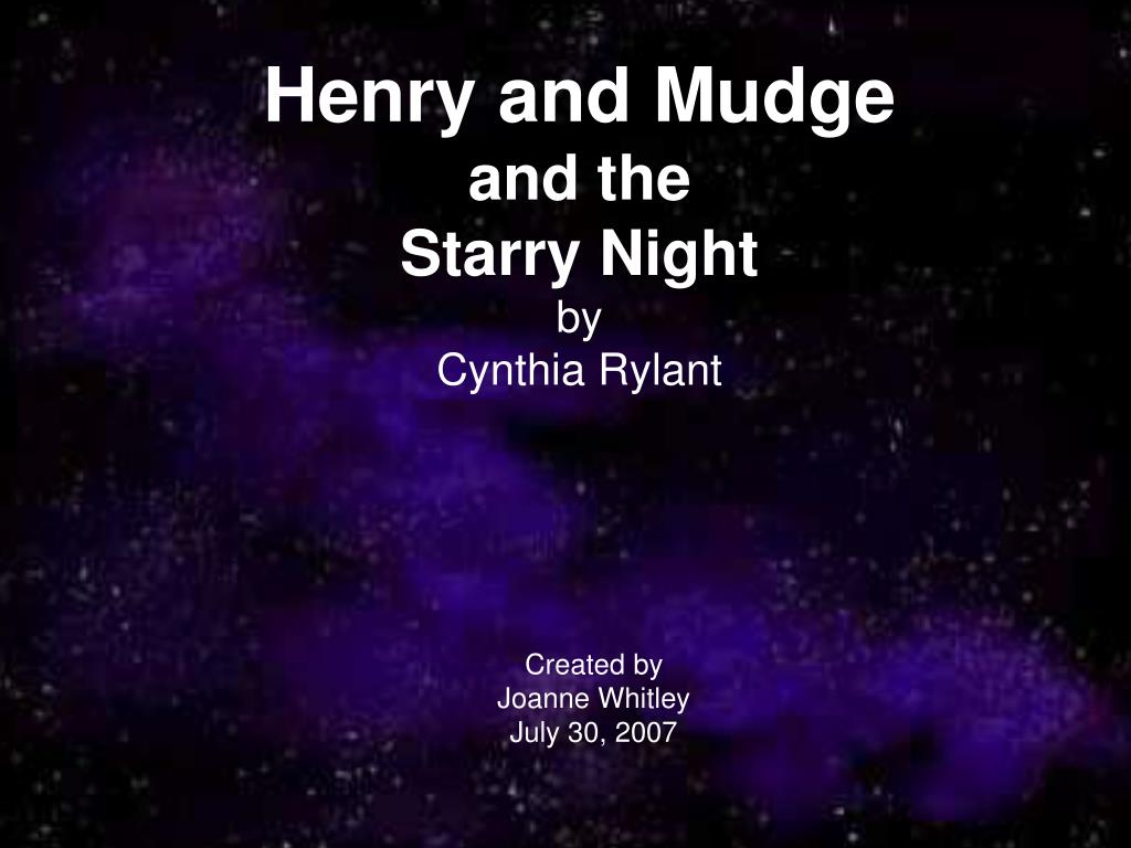 henry and mudge and the starry night by cynthia rylant l.