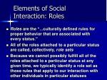 elements of social interaction roles