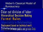 weber s classical model of bureaucracy