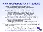 role of collaborative institutions
