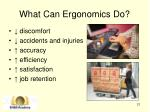 what can ergonomics do