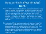 does our faith affect miracles cont26