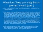 what does love your neighbor as yourself mean cont