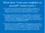 what does love your neighbor as yourself mean cont9