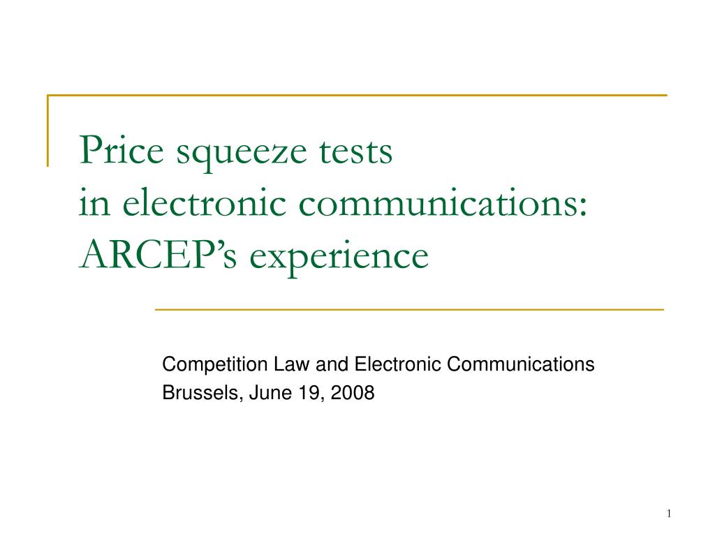 price squeeze tests in electronic communications arcep s experience l.