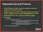 dependencies and features