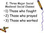 e three major social medieval social classes