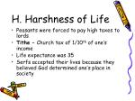 h harshness of life