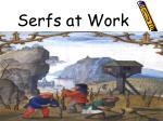 serfs at work