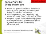 yahoo plans for independent life